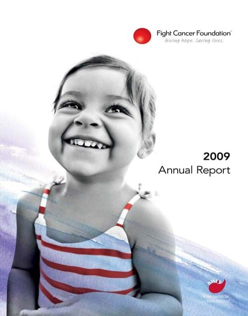 Fight Cancer Foundation 2009 Annual Report