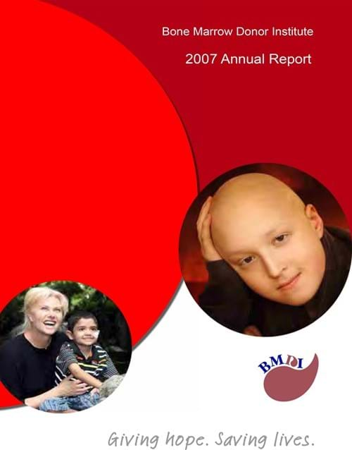 Fight Cancer Foundation Bone Marrow Donor Institute Annual Report 2007